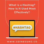 What is a hashtag? How Is It Used Most Effectively?